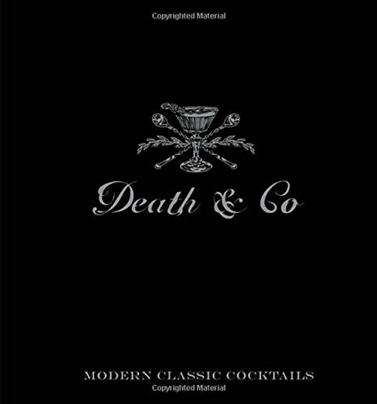 Death & Co: Modern Classic Cocktails Cover