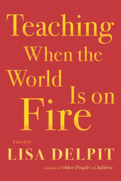 Teaching When the World Is on Fire Cover