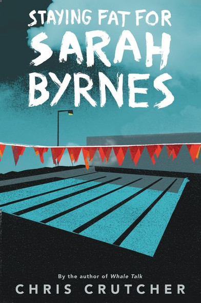 Staying Fat for Sarah Byrnes Cover