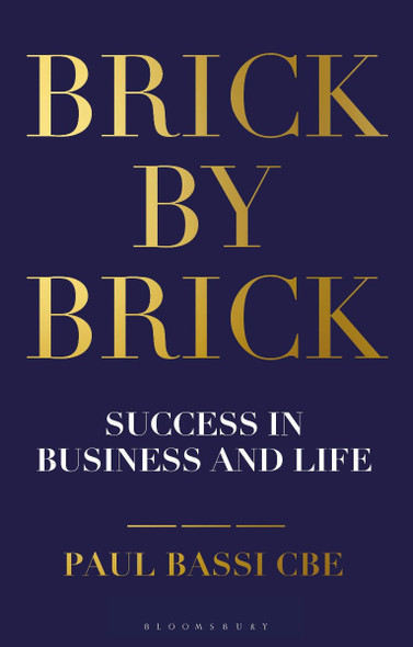Brick by Brick: Success in Business and Life Cover