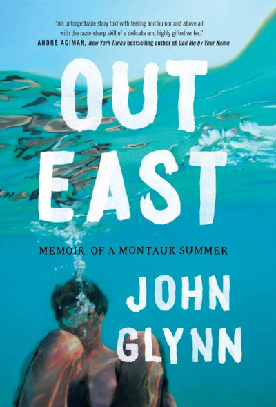 Out East: Memoir of a Montauk Summer Cover