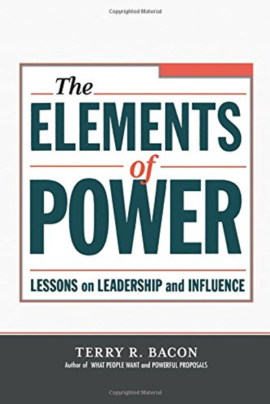 The Elements of Power: Lessons on Leadership and Influence Cover