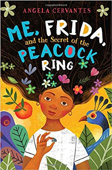 Me, Frida, and the Secret of the Peacock Ring Cover