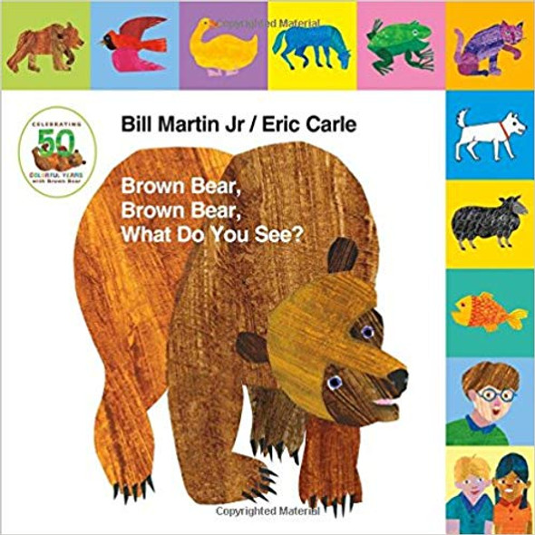 Lift-The-Tab: Brown Bear, Brown Bear, What Do You See? 50th Anniversary Edition ( Brown Bear and Friends ) Cover