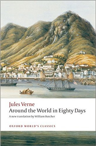 The Extraordinary Journeys: Around the World in Eighty Days (Oxford World's Classics) Cover
