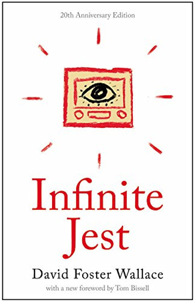 Infinite Jest: A Novel -- 20th Anniversary Edition Cover