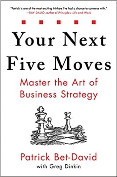 Your Next Five Moves: Master the Art of Business Strategy Cover