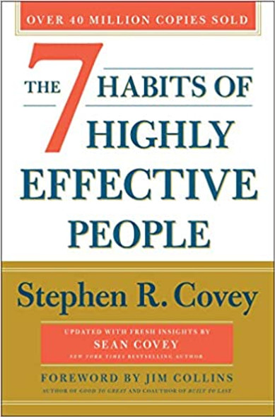 The 7 Habits of Highly Effective People: 30th Anniversary Edition (Anniversary) Cover
