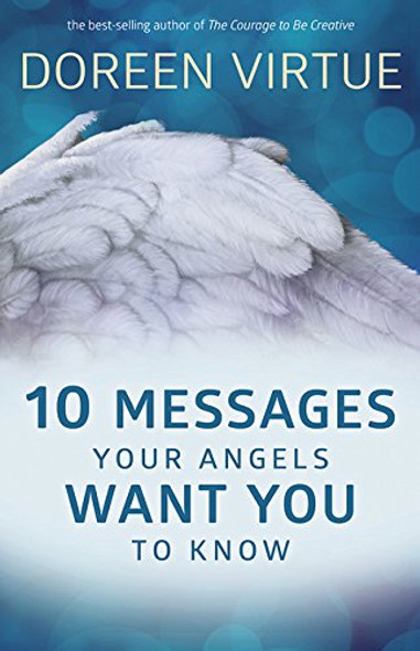 10 Messages Your Angels Want You to Know Cover