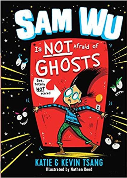 Sam Wu Is Not Afraid of Ghosts (Sam Wu Is Not Afraid #1) Cover