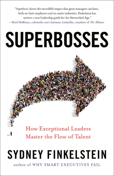 Superbosses: How Exceptional Leaders Master the Flow of Talent Cover