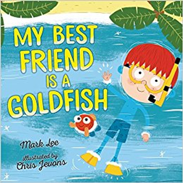 My Best Friend Is a Goldfish Cover