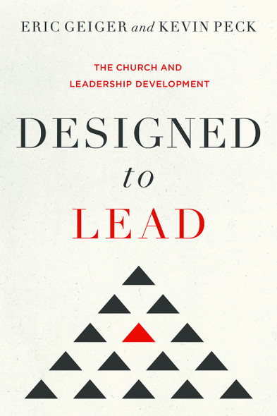 Designed to Lead: The Church and Leadership Development Cover