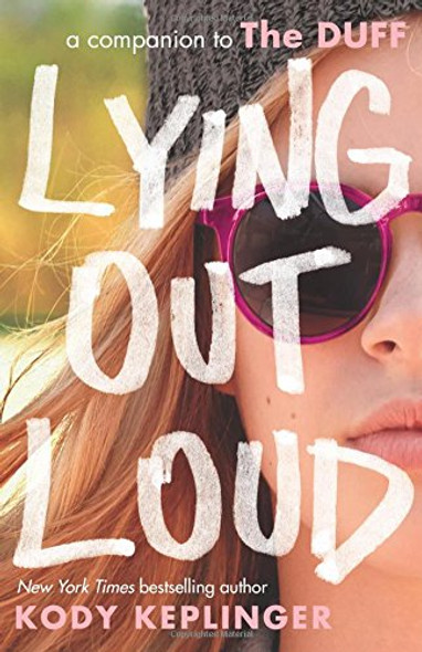 Lying Out Loud: A Companion to the Duff Cover