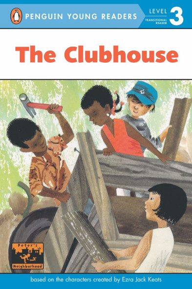 The Clubhouse (Penguin Young Readers, Level 3) Cover
