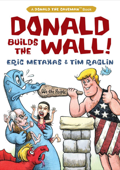 Donald Builds the Wall (Donald the Caveman) Cover