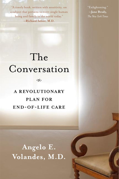 The Conversation: A Revolutionary Plan for End-Of-Life Care Cover