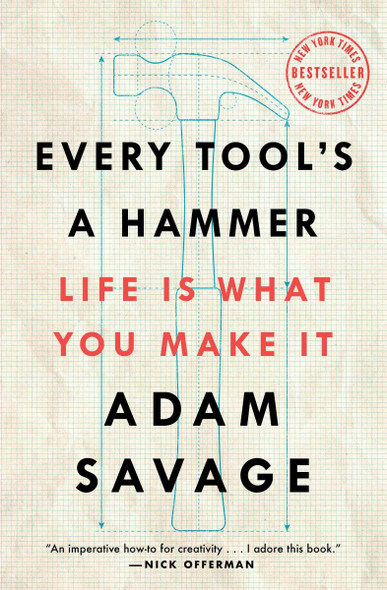 Every Tool's a Hammer: Life Is What You Make It Cover