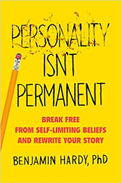Personality Isn't Permanent: Break Free from Self-Limiting Beliefs and Rewrite Your Story Cover