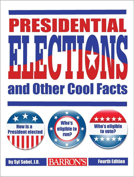 Presidential Elections and Other Cool Facts Cover
