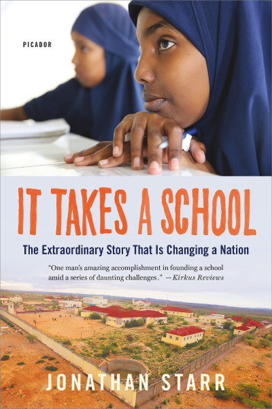 It Takes a School: The Extraordinary Success Story That Is Changing a Nation Cover