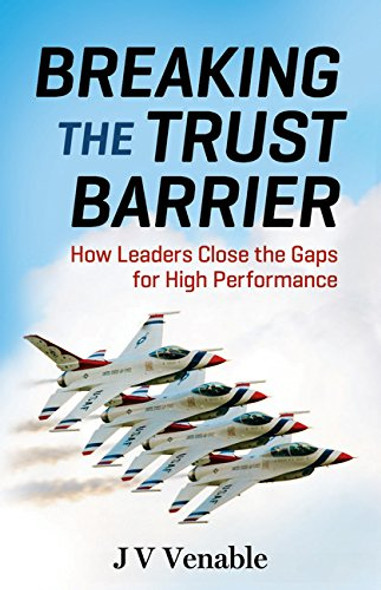 Breaking the Trust Barrier: How Leaders Close the Gaps for High Performance Cover