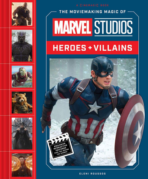 The Moviemaking Magic of Marvel Studios: Heroes & Villains Cover