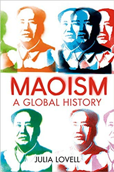 Maoism: A Global History Cover