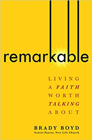 Remarkable: Living a Faith Worth Talking about Cover