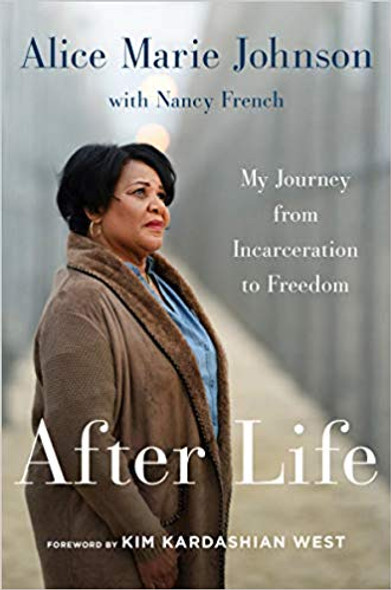 After Life: My Journey from Incarceration to Freedom Cover