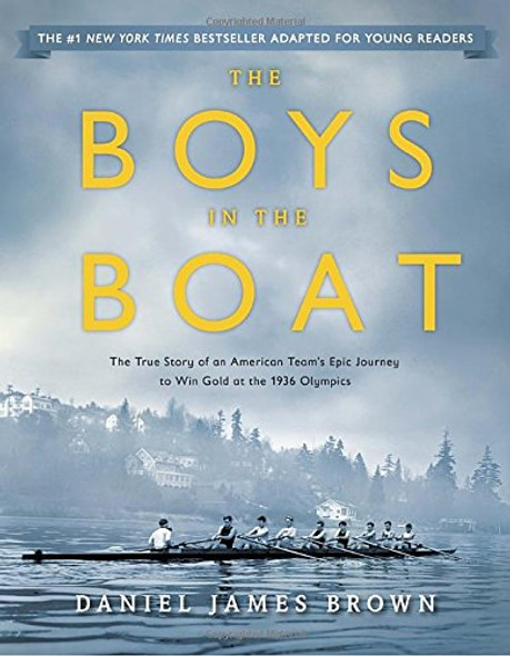 The Boys in the Boat (Young Readers Adaptation): The True Story of an American Team's Epic Journey to Win Gold at the 1936 Olympics Cover