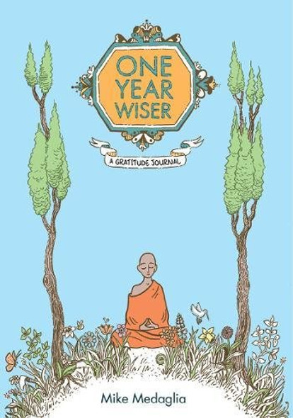 One Year Wiser: A Gratitude Journal Cover