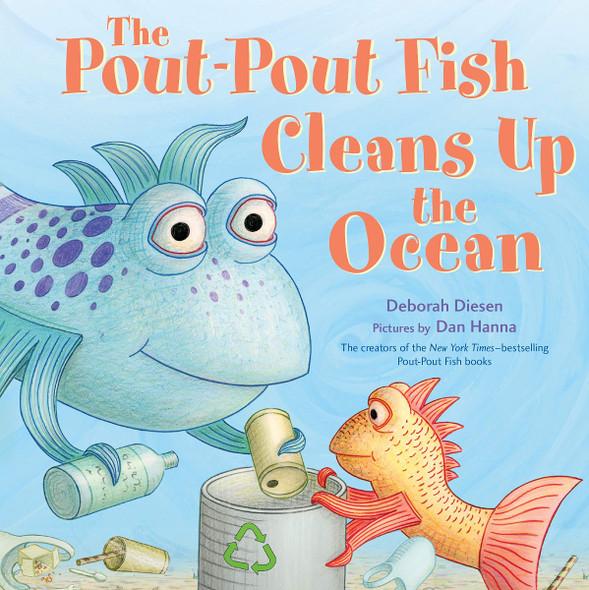 The Pout-Pout Fish Cleans Up the Ocean (Pout-Pout Fish Adventure #4) Cover
