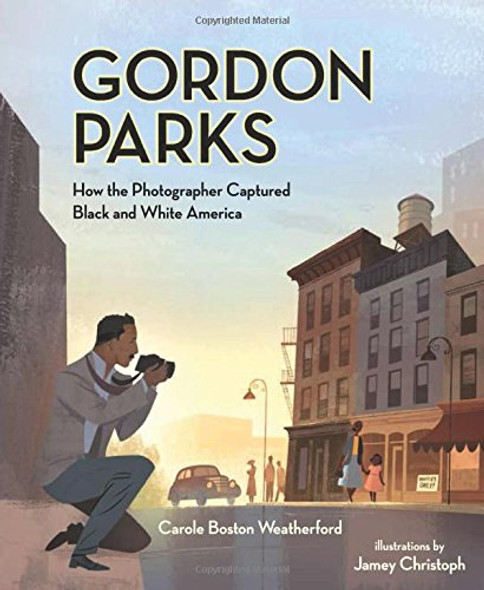 Gordon Parks: How the Photographer Captured Black and White America Cover