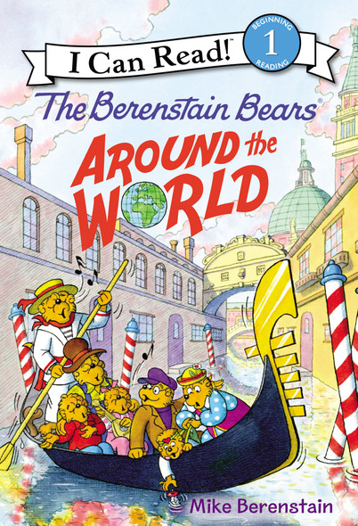 The Berenstain Bears Around the World (I Can Read Level 1) Cover