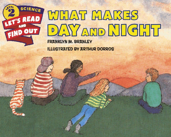 What Makes Day and Night (Let's-Read-and-Find-Out Science 2) Cover
