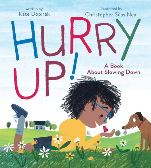 Hurry Up!: A Book about Slowing Down Cover