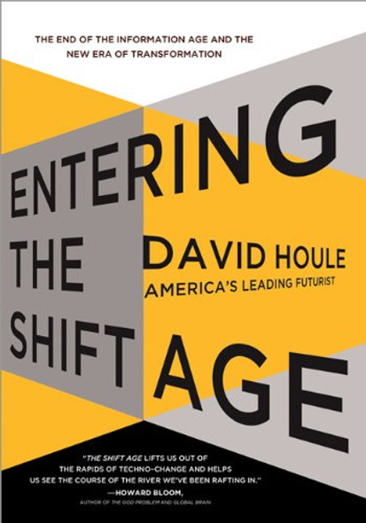 Entering the Shift Age: The End of the Information Age and the New Era of Transformation Cover