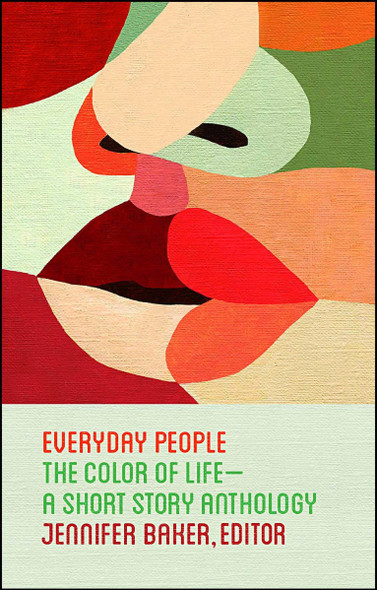 Everyday People: The Color of Life--A Short Story Anthology Cover