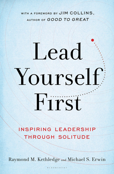 Lead Yourself First: Inspiring Leadership Through Solitude Cover