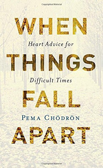 When Things Fall Apart: Heart Advice for Difficult Times (Anniversary) (20TH ed.) Cover