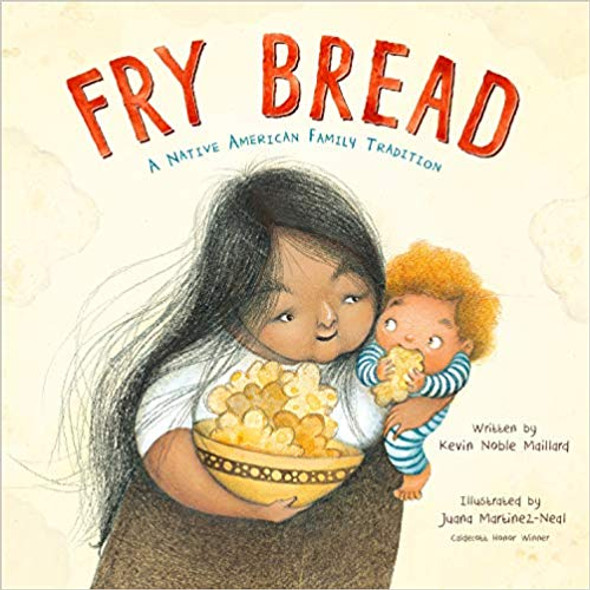 Fry Bread: A Native American Family Tradition Cover