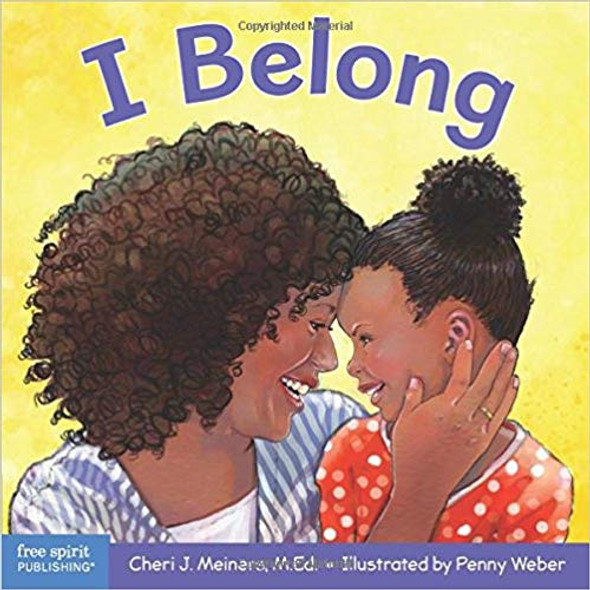 I Belong: A Book about Being Part of a Family and a Group (Learning about Me & You) Cover