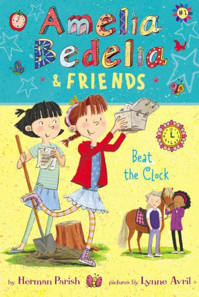 Amelia Bedelia & Friends #1: Amelia Bedelia & Friends Beat the Clock Cover