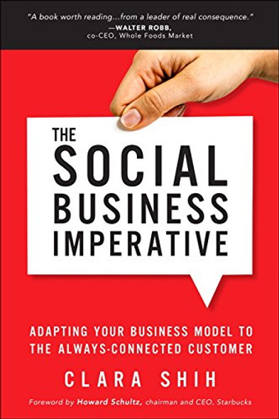 The Social Business Imperative: Adapting Your Business Model to the Always-Connected Customer Cover