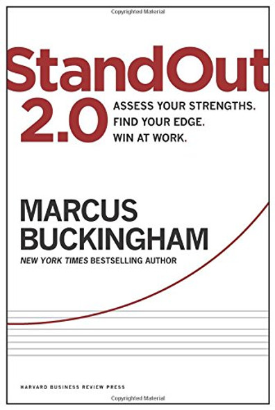 Standout 2.0: Assess Your Strengths, Find Your Edge, Win at Work Cover