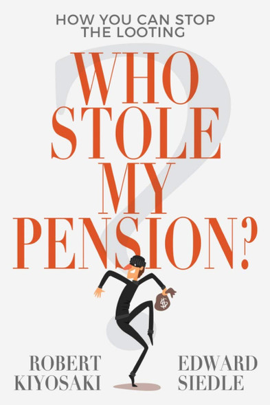 Who Stole My Pension?: How You Can Stop the Looting Cover