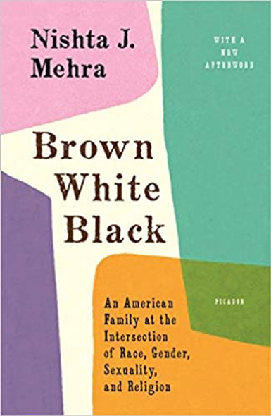 Brown White Black: An American Family at the Intersection of Race, Gender, Sexuality, and Religion Cover