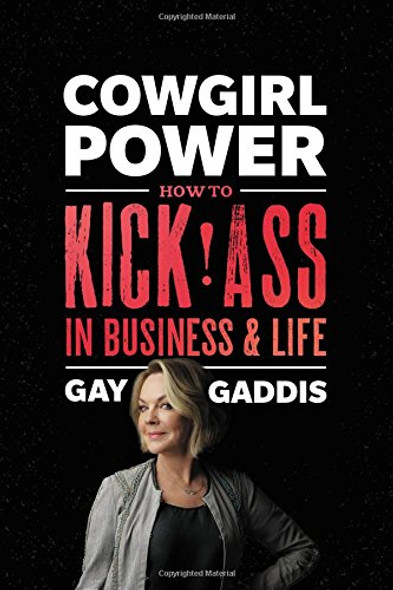 Cowgirl Power: How to Kick Ass in Business and in Life Cover
