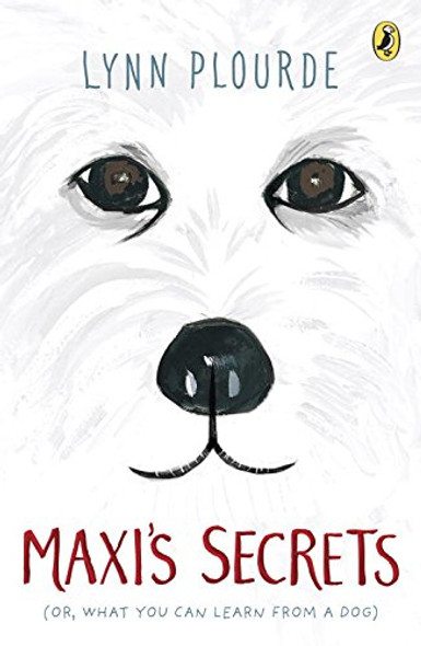 Maxi's Secrets: (Or, What You Can Learn from a Dog) Cover